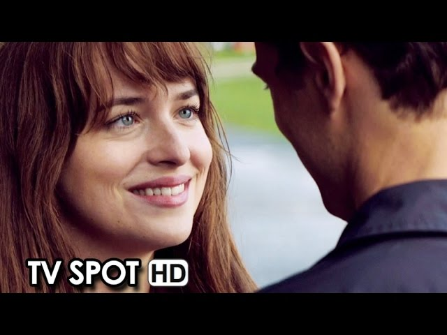 Fifty Shades of Grey TV Spot #24 (2015) - Jamie Dornan, Dakota Johnson HD
