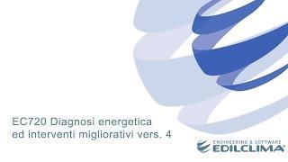 EC720 Diagnosi energetica ed interventi migliorativi