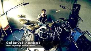 God Eat God - Abandoned (drums play through)