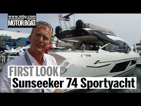 Sunseeker 74 Sportyacht | First Look | Motor Boat & Yachting