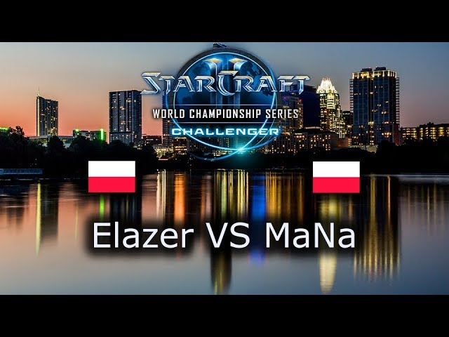 Elazer VS MaNa - EU Open Qualifiers for Challenger WCS Austin 2018 - polski komentarz