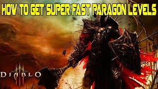 Diablo 3 - How To Get Super Fast Paragon Levels
