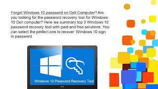 3 Windows 10 password recovery tools for Dell laptop users
