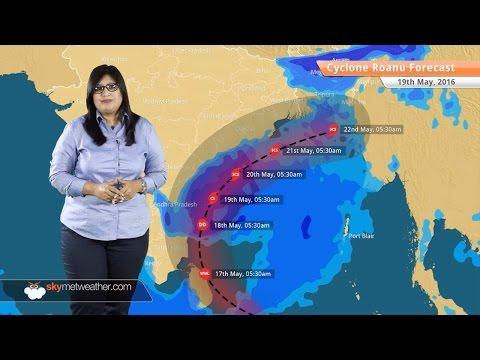 Cyclone Roanu Update 19, May: Torrential rains in Andhra Pradesh and Odisha