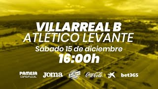 Villarreal B vs Atlético Levante