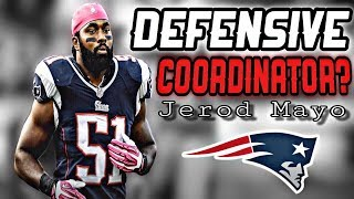 Jerod Mayo could become the Patriots new Defensive Coordinator
