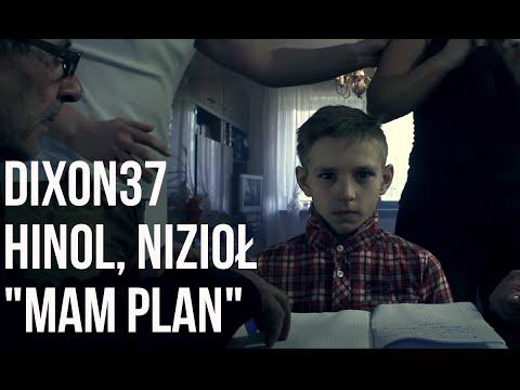 Dixon37 - Mam Plan feat. Nizioł, Hinol prod. Fame Beats