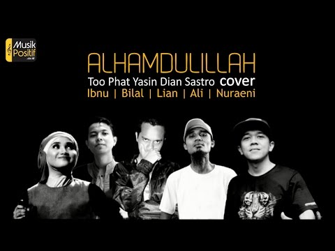 Download Alhamdulillah - Cover by Ibnu, Bilal, Lian, Ali, Nuraeni Mp4 baru