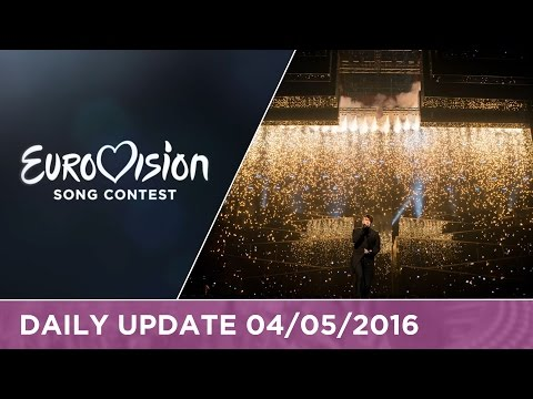 Eurovision Song Contest Daily Update 04/05/2016