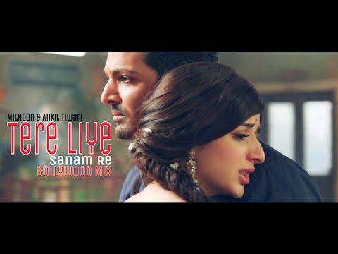 Tere Liye | 'SANAM RE' | Mithoon & Ankit Tiwari | Bollywood Mix (2016)