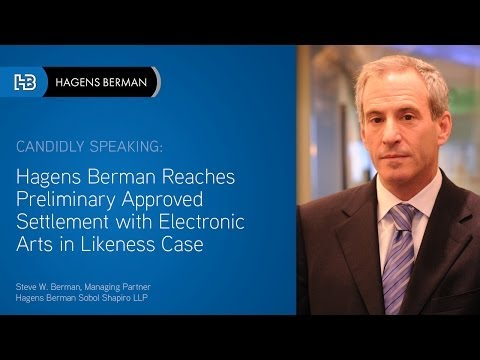 Hagens Berman Reaches Preliminary Approved Settlement with Electronic Arts in Likeness Case