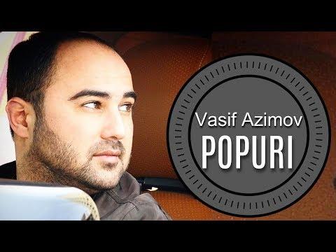 Vasif Azimov Popuri 2015