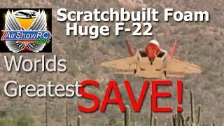 Worlds Greatest SAVE! Huge F-22 EDF foamy Maiden not a crash