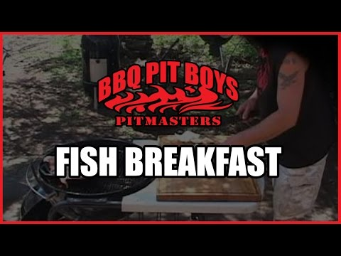 Fishermens Breakfast Fish Recipe By The Bbq Pit Boys