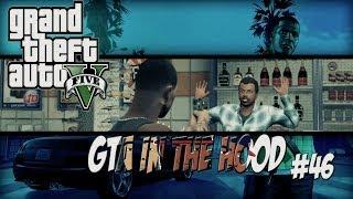 GTA In The Hood Ep #46 (HD)