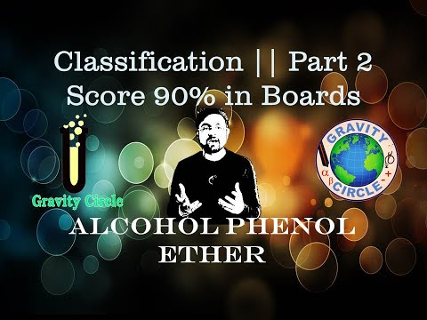 Alcohol Pehnol Ether || Classification || Part 2