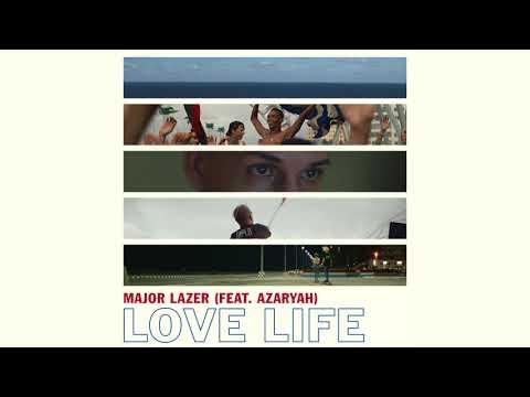 download lagu Major Lazer - Love Life Feat. Azaryah gratis