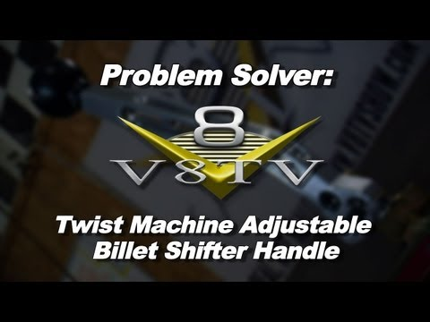 Problem Solver:  Twist Machine Adjustable Shifter Handle Fits You AND