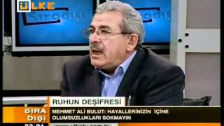 Sıradışı Mehmet Ali Bulut Ruhun Deşifresi