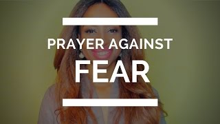 PRAYER AGAINST FEAR