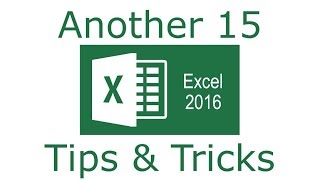 Another 15 Excel 2016 Tips and Tricks