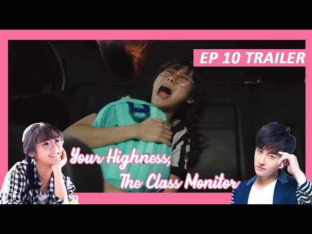 【INDO SUB】 Your Highness, The Class Monitor 💘 TRAILER EP 10 💘 班长殿下 thumbnail