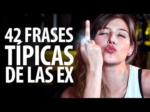 42 Frases Típicas De Las Ex