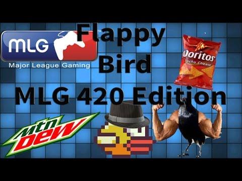 Mlg flappybird 420 edition youtube