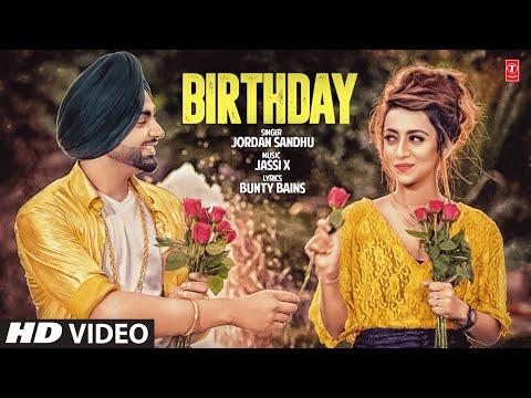 Jordan Sandhu: Birthday (Full Song) Jassi X   Bunty Bains   Latest Punjabi Songs 2017