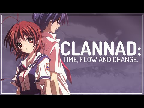 Clannad: Time, Flow and Change