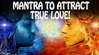 ♥ LOVE MANTRA ♥ - Extremely Powerful Mantra to Attract Love ॐ Powerful Mantras & Meditation Music