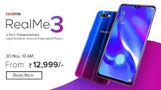 RealMe 3 : Price, Specifications,  Release Date in INDIA !