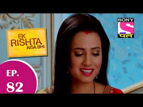 Ek Rishta Aisa Bhi - एक रिश्ता ऐसा भी - Episode 82 - 4th December 2014 video