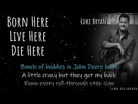 Download  Luke Bryan - Born Here Live Here Die Here Realtime s Gratis, download lagu terbaru