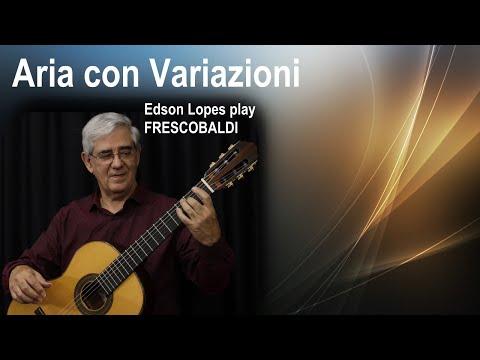 Girolamo Frescobaldi - Aria Con Variazioni Detta La Frescobalda