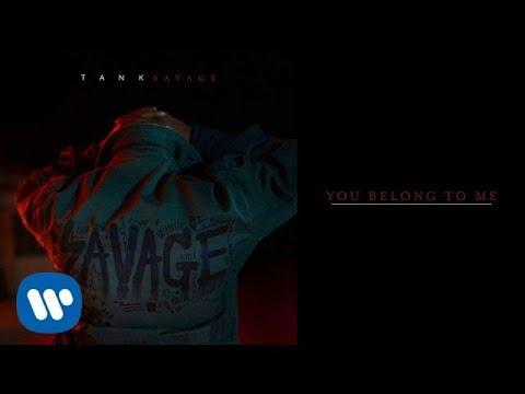 Tank - You Belong To Me [Official Audio]