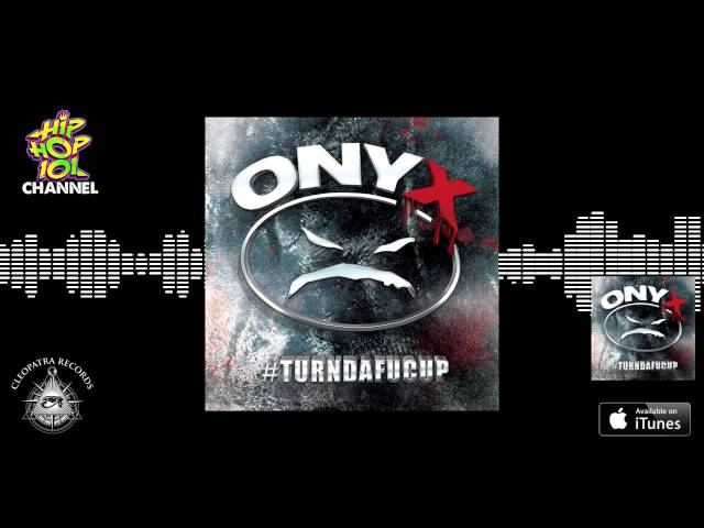 ONYX - What U Gonna Do (Official Audio) [#Turndafucup]