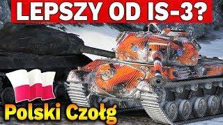 POLSKI CZOŁG LEPSZY OD IS-3? - World of Tanks