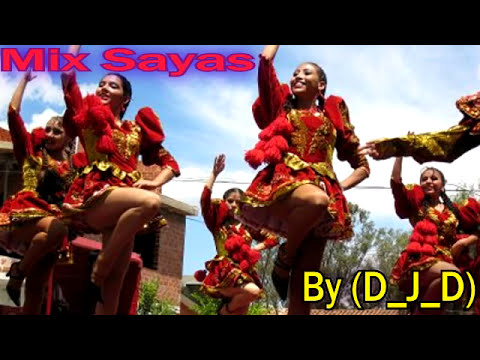 Mix Sayas By (D_J_D)