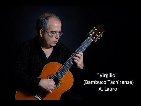 Antonio Lauro - Virgilio Bambuco Tachirense