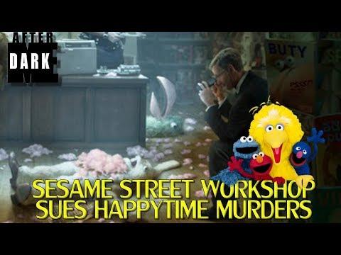 Sesame Street Sues Happytime Murders