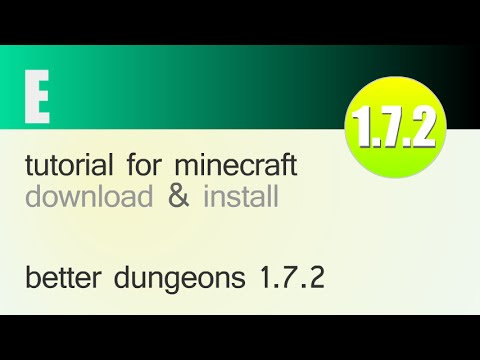 BETTER DUNGEONS (CHOCOLATE QUEST) MOD 1.7.2 minecraft - how to download and install (with forge)