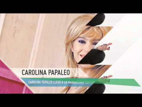 Noticias: Carolina Papaleo