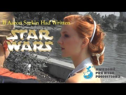 If Aaron Sorkin Had Written: Star Wars