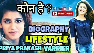 Priya Prakash varrier biography lifestyle who is Priya?