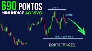 Day Trade: 690 Pontos Mini Índice [Vídeo-Aula Completa] - Bolsa De Valores!