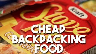 CHEAP Camping & Backpacking Food