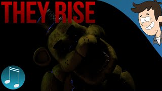 They Rise ► Five Nights at Freddy