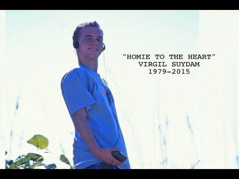 Virgil Suydam RIP Classic Clips Skateboarding Tribute