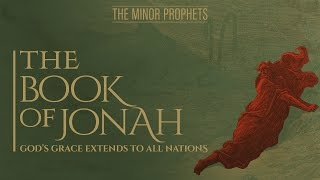 Video: Prophet Jonah: God's Grace Extends to All Nations - BeyondTV